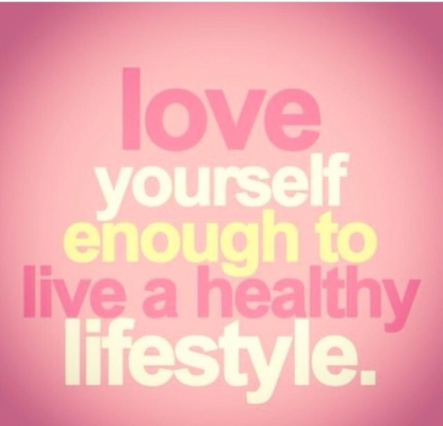 Love yourself enough to live a healthy lifestyle meme