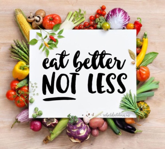 Eat Better Not Less Meme